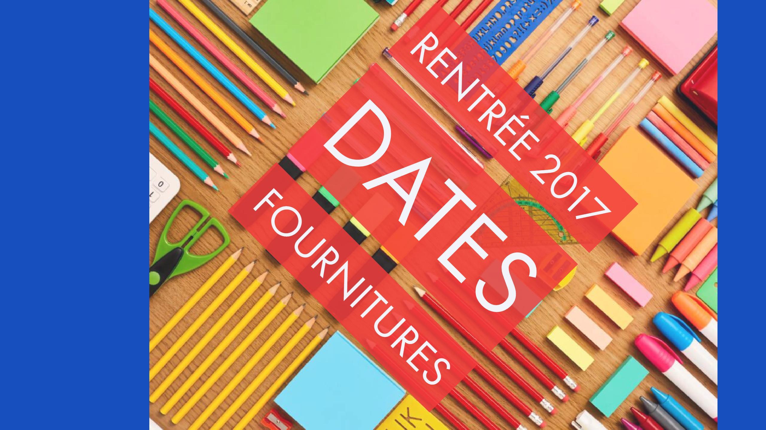la rentr e 2017 les dates et les fournitures scolaires. Black Bedroom Furniture Sets. Home Design Ideas